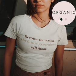 Organic Statement Tee - Become The Person 🌳