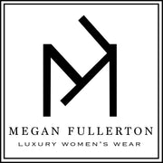 Megan Fullerton Luxury Women's Wear LLC