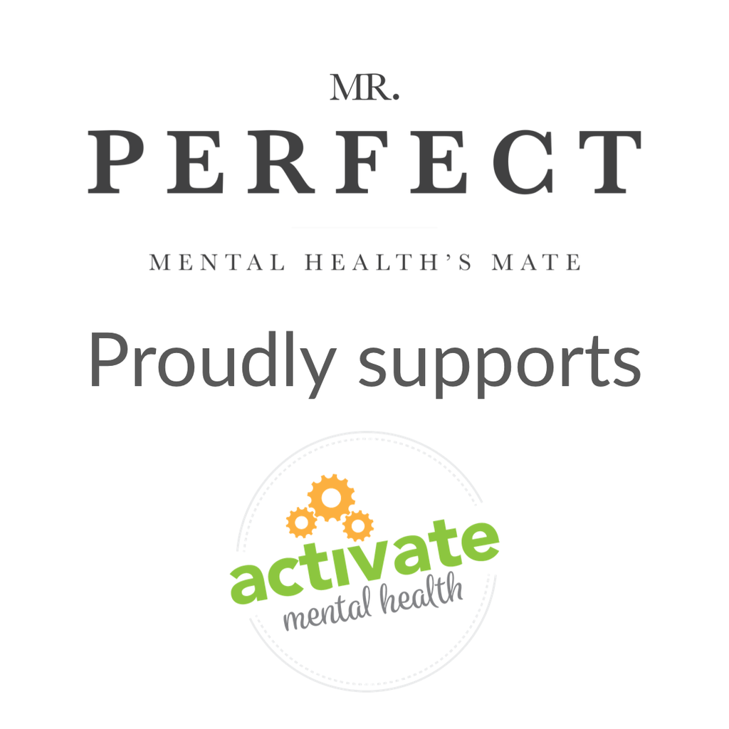Mr Perfect supports Activate Mental Health