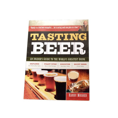 Tasting Beer: An Insider's Guide to the World's Greatest Drink - Brew My Beers