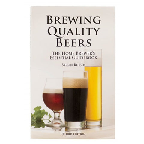 Brewing Quality Beers: The Home Brewer's Essential Guidebook - Brew My Beers