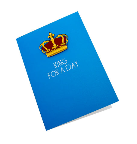 'King for a Day' Card