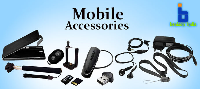 Mobile Phone Accessories - For a complete Mobile Experience