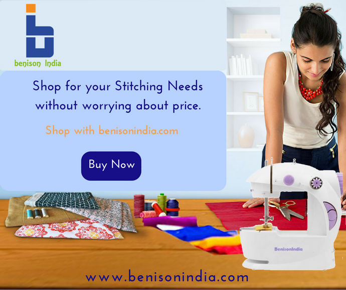 Design your passion with Benison India Sewing machine