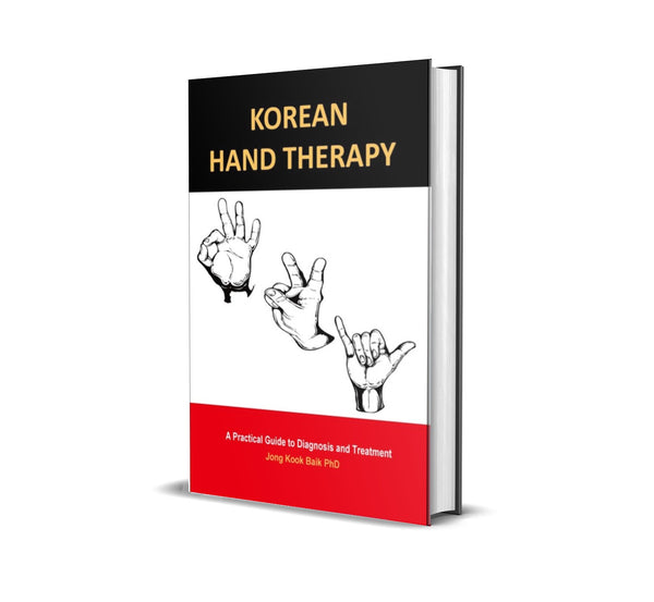 KOREAN HAND THERAPY A Practical Guide to Diagnosis and Treatment