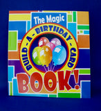 The Magic Build-a-Birthday-Card Book
