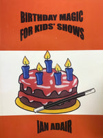 Birthday Magic for Kid's Shows