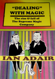 'Dealing' with Magic - the inside history of Supreme Magic