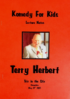 The Terry Herbert 'Komedy for Kids' Lecture Notes