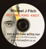 Not Walking Knot DVD and Lecture Notes