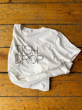 T-Shirt: TIGH DROP