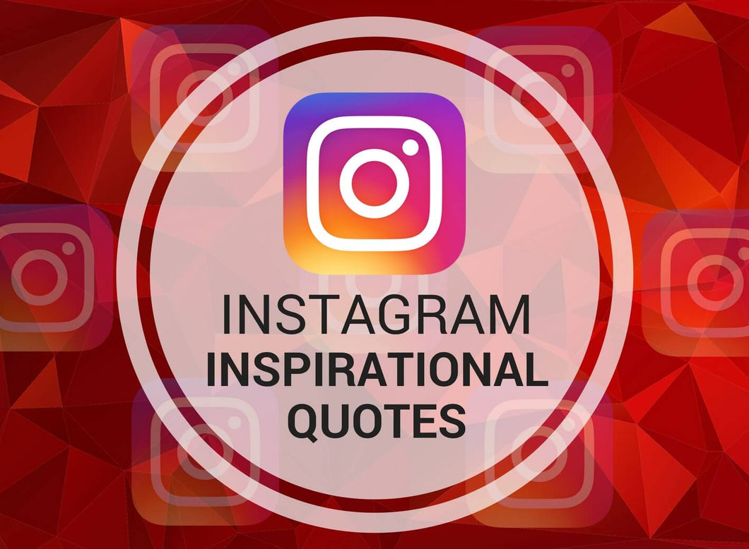 Instagram Inspirational Quotes
