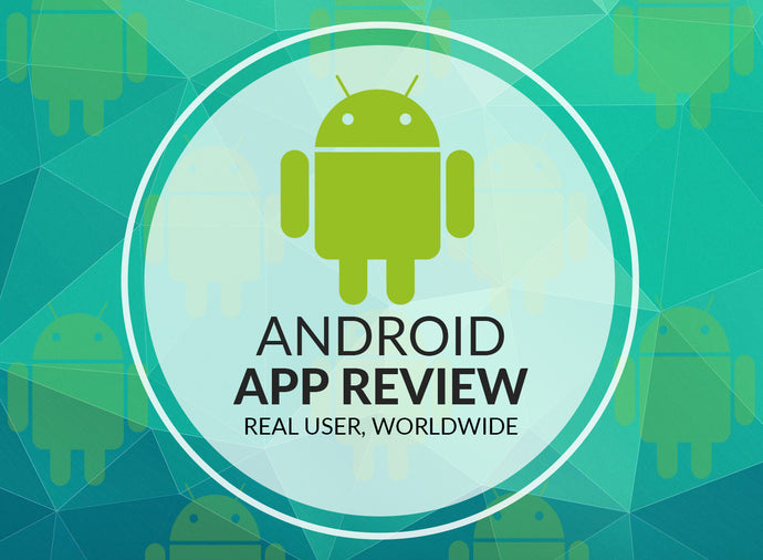 Android App Short Reviews
