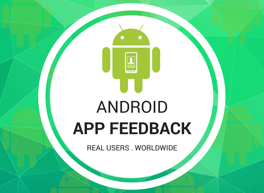 Android App Feedback
