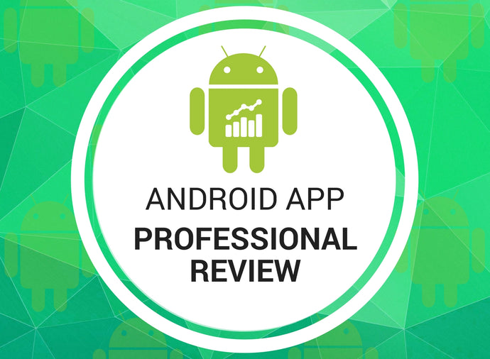 Android App Professional Reviews