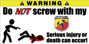 Do Not Screw With My Abarth Bumper Stickers Set of 2