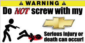 Do Not Screw With My Chevrolet Bumper Stickers Set of 2 - MyValveCaps