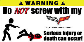 Do Not Screw With My Corvette Bumper Stickers Set of 2