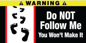 Do Not Follow Me Stickers Set of 2 - MyValveCaps