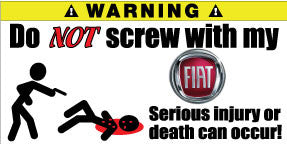 Do Not Screw With My Fiat Bumper Stickers Set of 2