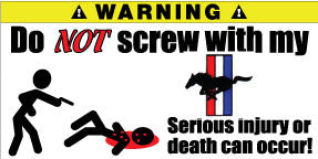 Do Not Screw With My Mustang Bumper Stickers Set of 2