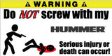 Do Not Screw With My Hummer Bumper Stickers Set of 2 - MyValveCaps