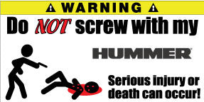 Do Not Screw With My Hummer Bumper Stickers Set of 2