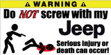 Do Not Screw With My Jeep Bumper Stickers Set of 2