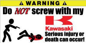Do Not Screw With My Kawasaki Bumper Stickers Set of 2