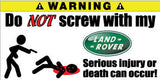 Do Not Screw With My Land Rover Bumper Stickers Set of 2 - MyValveCaps