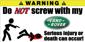 Do Not Screw With My Land Rover Bumper Stickers Set of 2