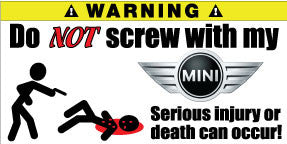 Do Not Screw With My Mini Cooper Bumper Stickers Set of 2