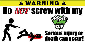 Do Not Screw With My Ninja Bumper Stickers Set of 2