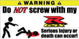 Do Not Screw With My Suzuki R GSX Bumper Stickers Set of 2 - MyValveCaps