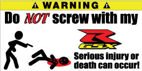 Do Not Screw With My Suzuki R GSX Bumper Stickers Set of 2