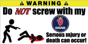 Do Not Screw With My Saab Bumper Stickers Set of 2