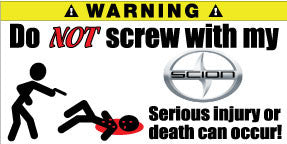 Do Not Screw With My Scion Bumper Stickers Set of 2 - MyValveCaps