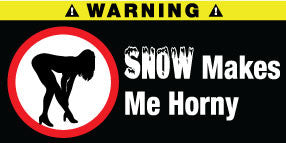 Snow Makes Me Horny Stickers Set of 2 - MyValveCaps