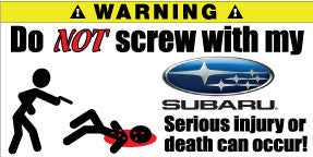 Do Not Screw With My Subaru Bumper Stickers Set of 2