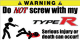 Do Not Screw With My Honda Type R Bumper Stickers Set of 2 - MyValveCaps