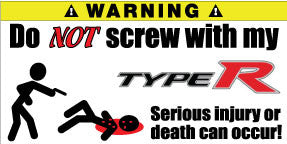 Do Not Screw With My Honda Type R Bumper Stickers Set of 2