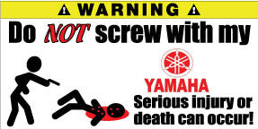 Do Not Screw With My Yamaha Bumper Stickers Set of 2 - MyValveCaps