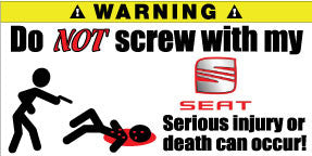 Do Not Screw With My Seat Bumper Stickers Set of 2