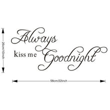 "22.8"" x 10.2"" Always Kiss Me Goodnight - DIY Wall Decal (Removable)"