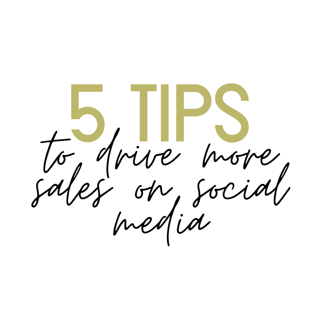 5 Tips to Drive More Sales on Social Media