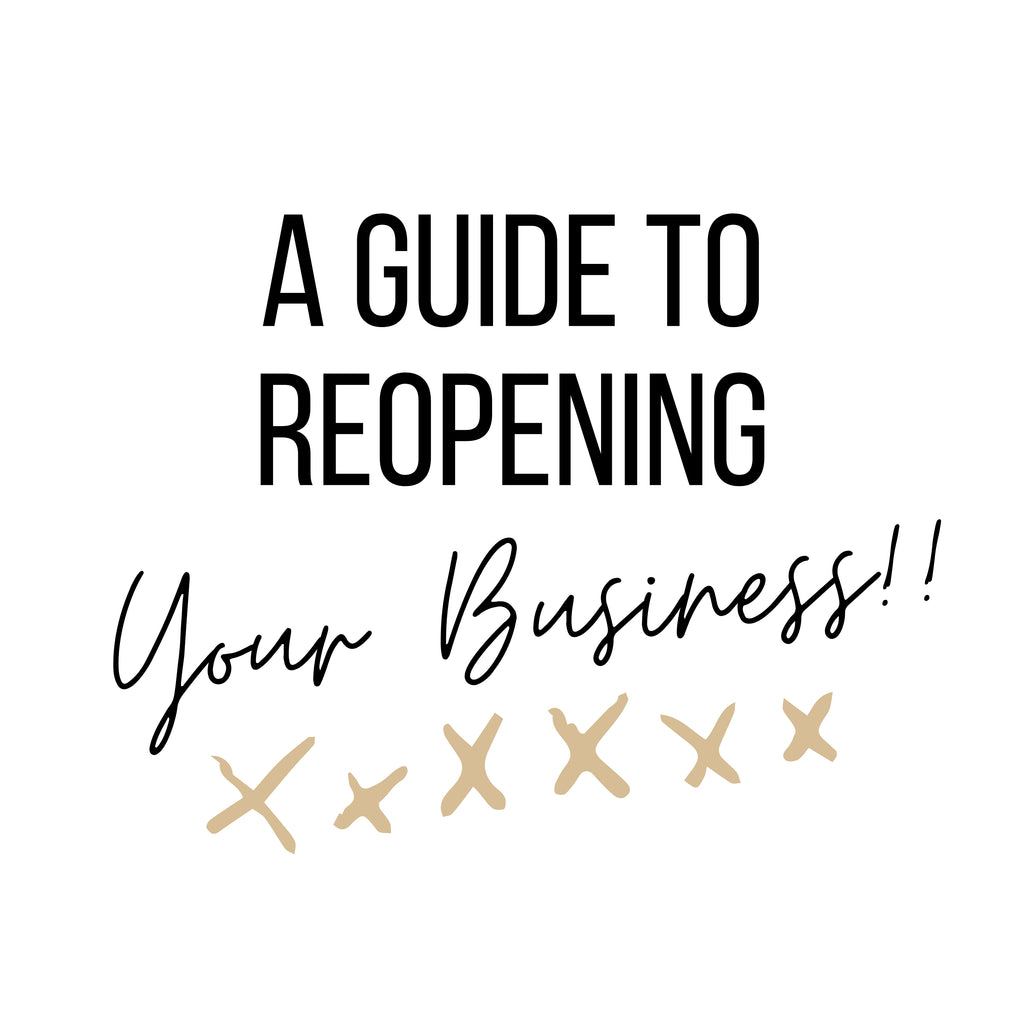 A Guide to Reopening Your Business