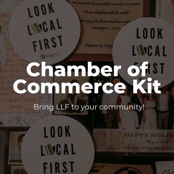 Look Local First Chamber Kit