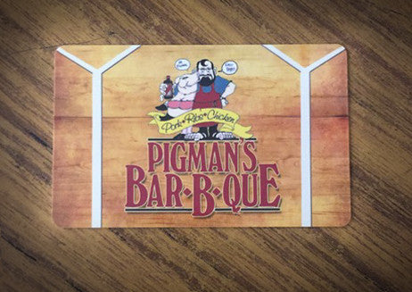 Pigman's Gift Cards