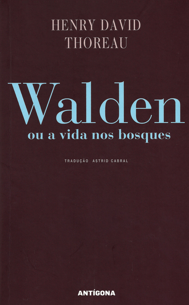 Walden | Henry David Thoreau | Antígona