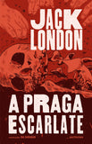 A Praga Escarlate | Jack London | Antígona